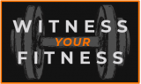 Witness Your Fitness